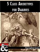 5 Class Archetypes for Dwarves