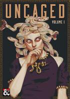 Uncaged | Volume I