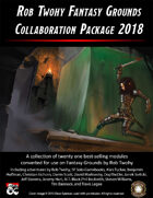 The Rob Twohy Fantasy Grounds Collaboration Package 2018