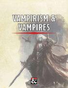 Vampirism & Vampires