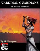 Cardinal Guardians: Warlock Patrons
