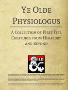 Ye Olde Physiologus