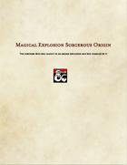 Sorcerer Subclass-Magicial Explosion Origin