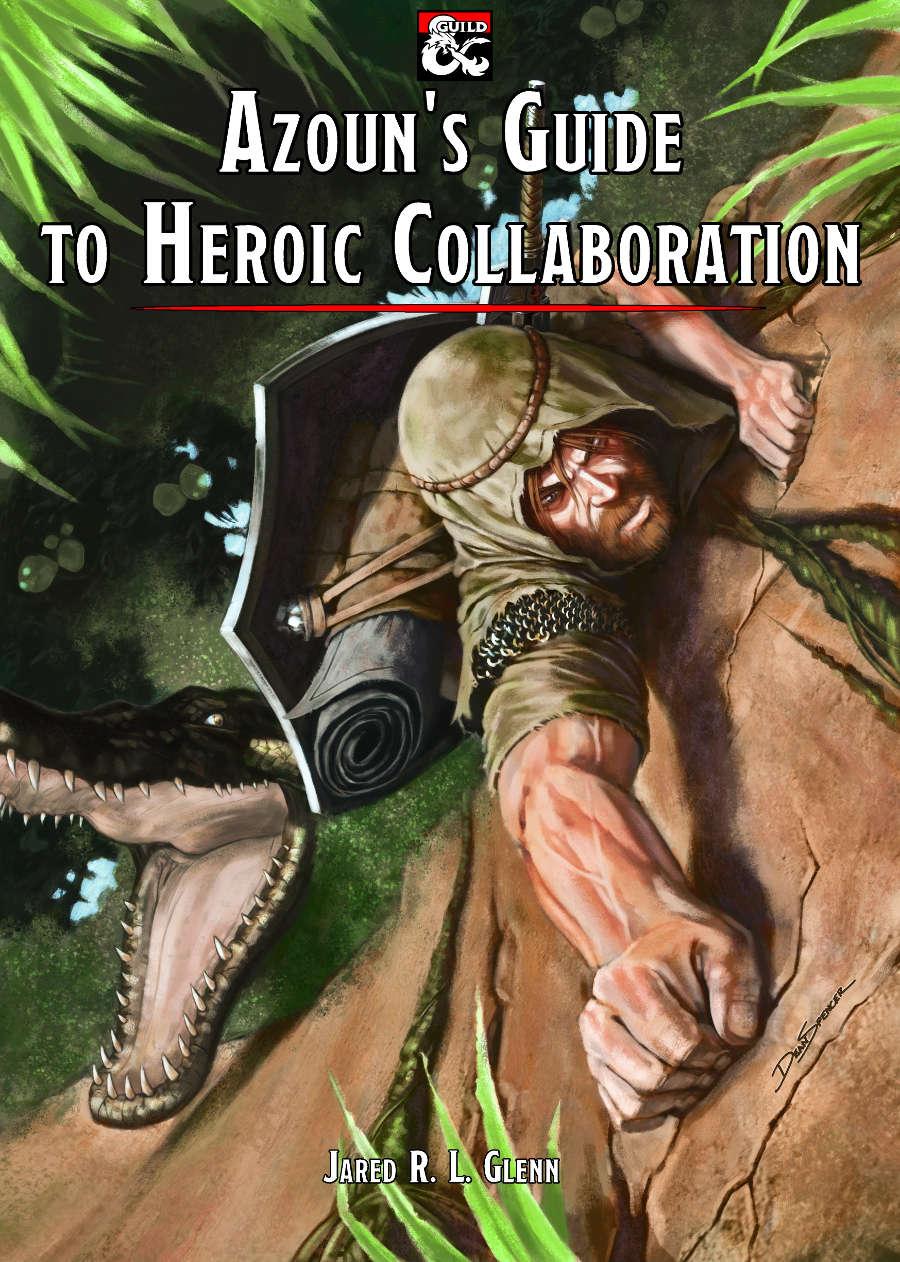 Azoun's Guide to Heroic Collaboration
