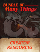 Bundle of Many Things: Creator Resources [BUNDLE]