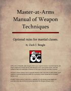 Master-at-Arms Manual of Weapon Techniques