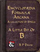 Encyclopaedia Formulae Arcana - A Taste of Bs