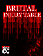 Brutal Injury Table