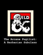 Barbarian Subclass: Arcane Pugilist