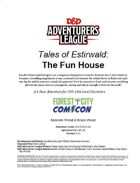 CCC-FC3-03 Tales of Estirwald: The Fun House