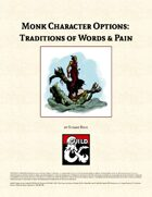 Monk Character Options: Traditions of Words & Pain