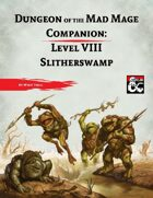 DotMM Companion 8: Slitherswamp