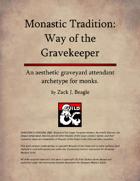 Monastic Tradition: Way of the Gravekeeper