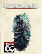 The Shadowcaster
