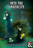 Into the Undercity