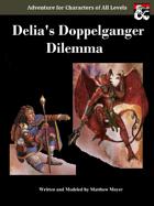 Delia's Doppelganger Dilemma