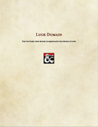 Cleric Sublcass-Luck Domain