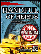Handful of Heists