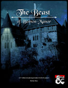 The Beast of Benson Manor