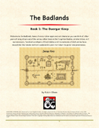 The Badlands Book1- The Duergar Keep