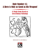 A Hero is Only as Good as His Weapon: Magic Items from Myth