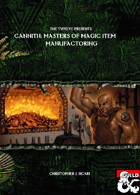 The Twelve Presents Cannith: Masters of Magic Item Manufacturing