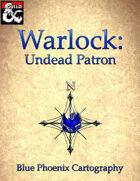 Warlock Patron: Undead