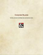 Spell-Conjure Blades