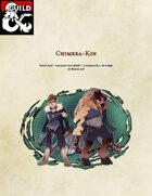 The Chimera-Kin