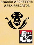 Ranger Archetype: Apex Predator