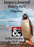 Jasper's Journal: Pinguinos, New Playable Race