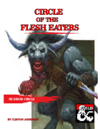 Druid Circle of the Flesh Eaters