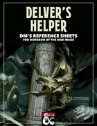 Delver's Helper: DM's Reference Sheets for Dungeon of the Mad Mage