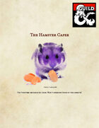 Hamster Caper