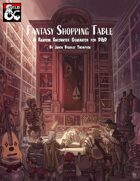 The Fantasy Shopping Table