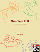 Waterdeep Drift: A Waterdeep Adventure