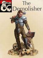 The Demolisher (D&D 5e fighter subclass)
