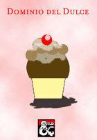Dominio Divino para Clérigo: El Dulce (Sweets Domain)