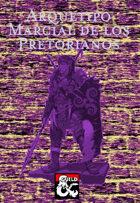Arquetipo Marcial: Pretorianos (Pretorians)