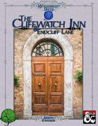 Cliffwatch Inn & Endcliff Lane (Waterdeep Sites series)