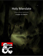 Holy Mandate: Depths
