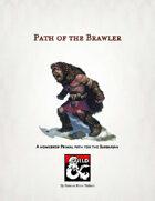 Path of the Brawler
