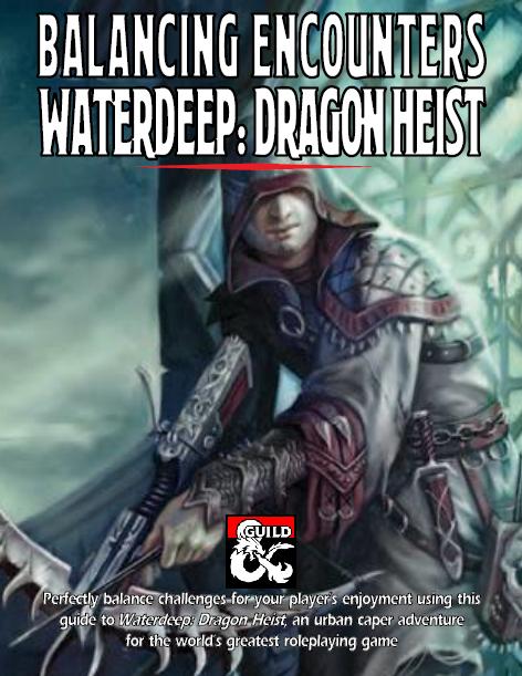 Cover of Balancing Encounters: Waterdeep Dragon Heist