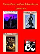 Three One on One adventures Volume 4
