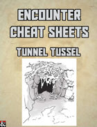 Tunnel Tussle: An Encounter Cheat Sheet