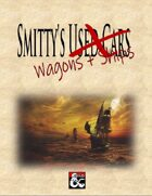 Smitty's Wagons & Ships