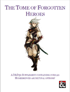 The Tome of Forgotten Heroes