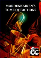 Mordenkainen's Tome of Factions