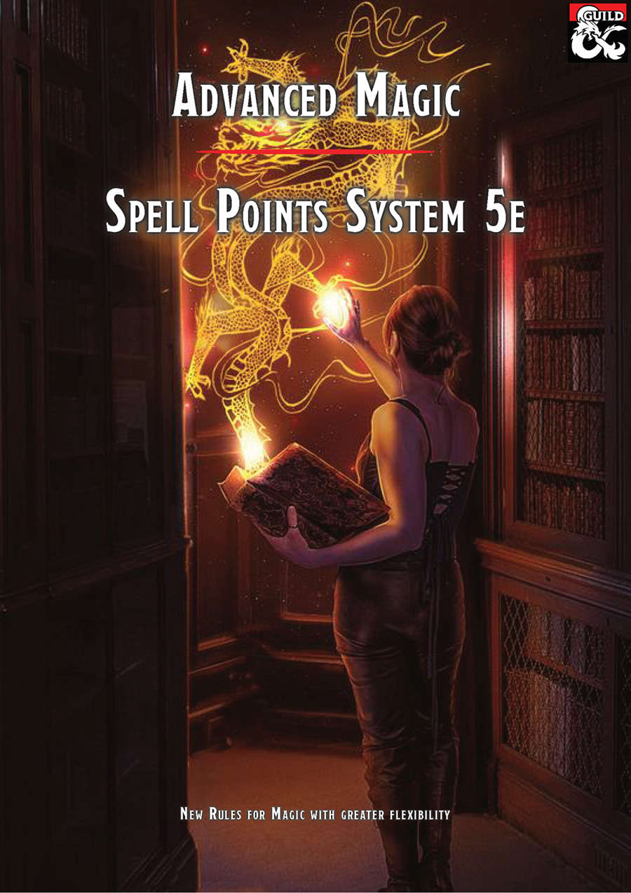 Advanced Magic - Spell Point System 5e - Dungeon Masters