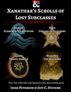 Xanathar's Scrolls of Lost Subclasses